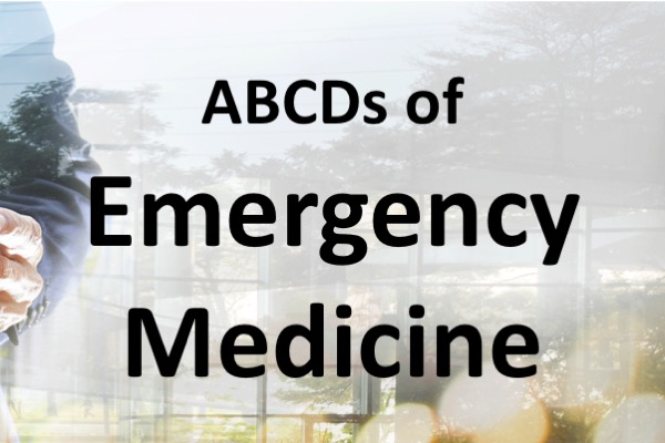 ABCDS of Emergency Medicine